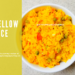 A bowl of some yummy Yellow Rice.