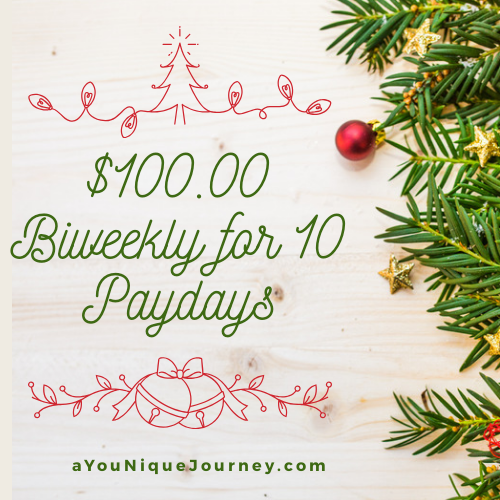 Second Christmas Savings Plan is $100.00 Biweekly for 10 Paydays.